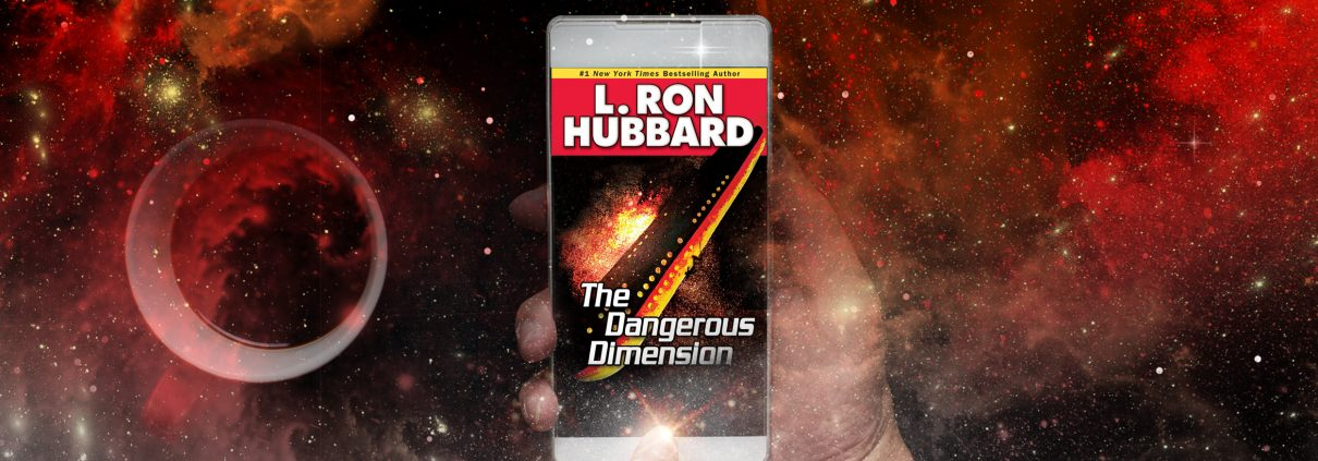 The Dangerous Dimension by L. Ron Hubbard