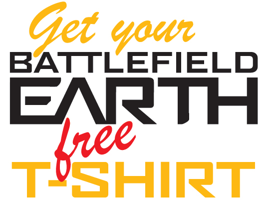 Get Your Free Battlefield Earth T-shirt