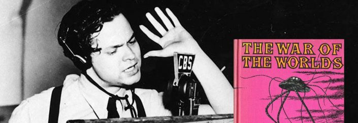 "Orson Welles' radio broadcast of ""War of the Worlds"""