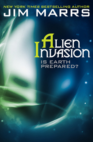 Jim Marrs' Alien Invasion