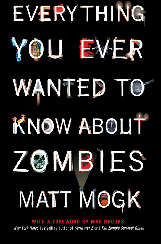 Everything You Wanted To Know About Zombies