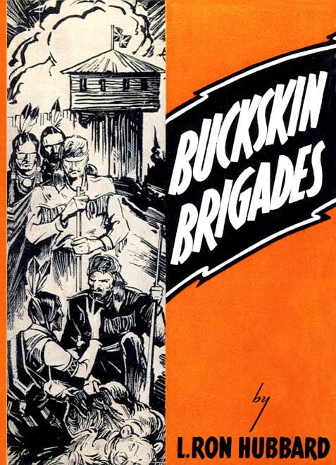 Buckskin Brigades Hardcover