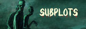 Zombie subplots