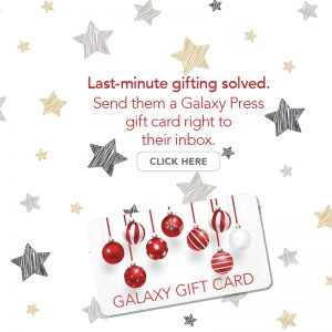 Last-minute gifting solved. Send them a Galaxy Press gift card.