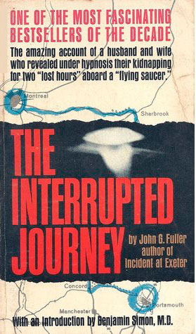 The Interrupted Journey by John G. Fuller