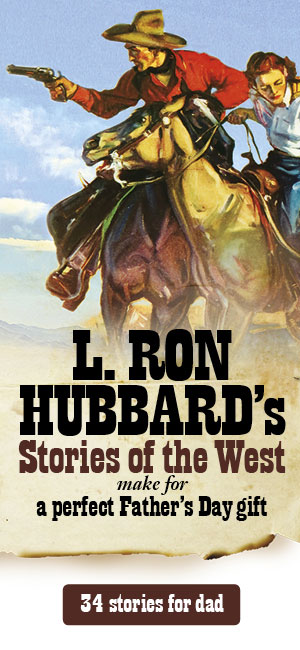 L. Ron Hubbard's Stories of the West - a perfect Father's Day gift