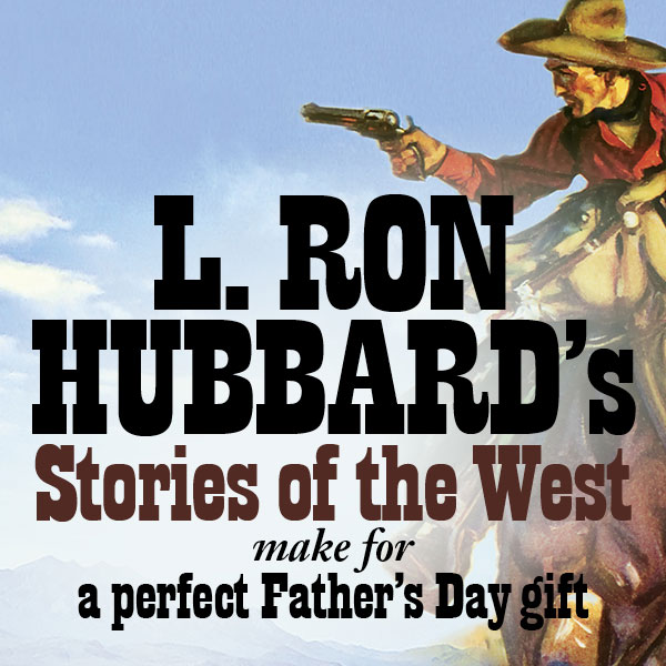 L. Ron Hubbard's Stories of the West