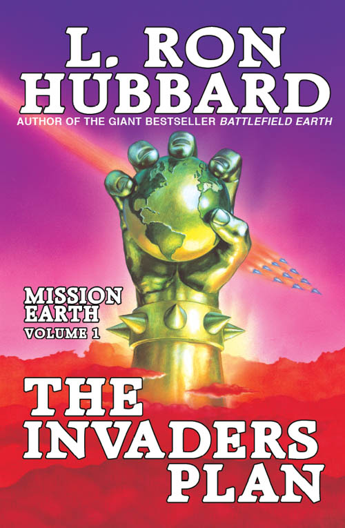 The Invaders Plan, Mission Earth, Volume 1, published in 1985