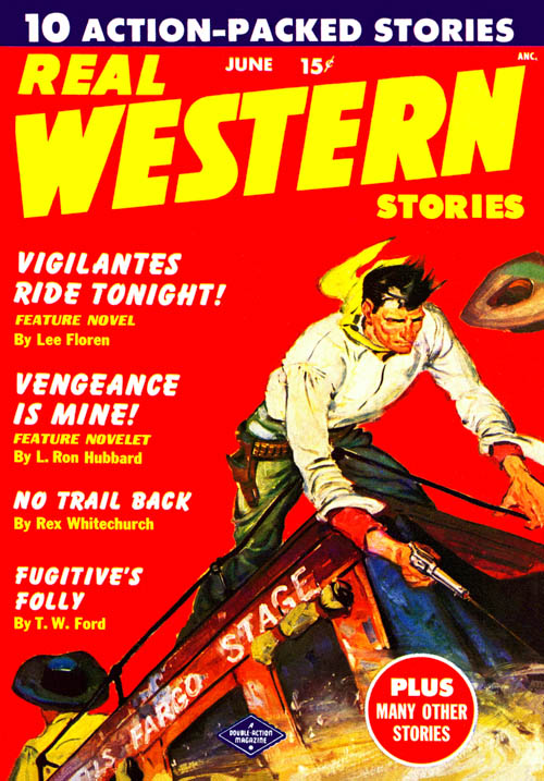Vengeance Is Mine!, published in 1950 in Real Western Stories