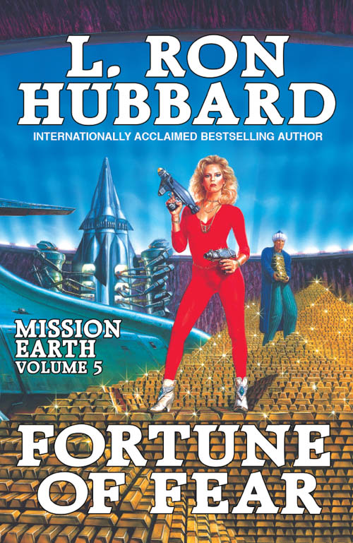 Fortune of Fear, Mission Earth, Volume 5, published in 1986