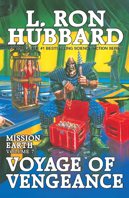 Voyage of Vengeance, Mission Earth, Volume 7, published in 1987
