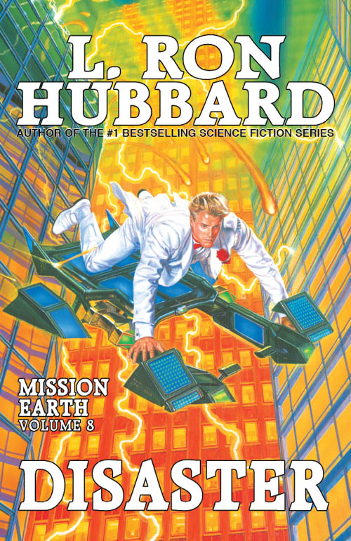Disaster, Mission Earth, Volume 8, published in 1987