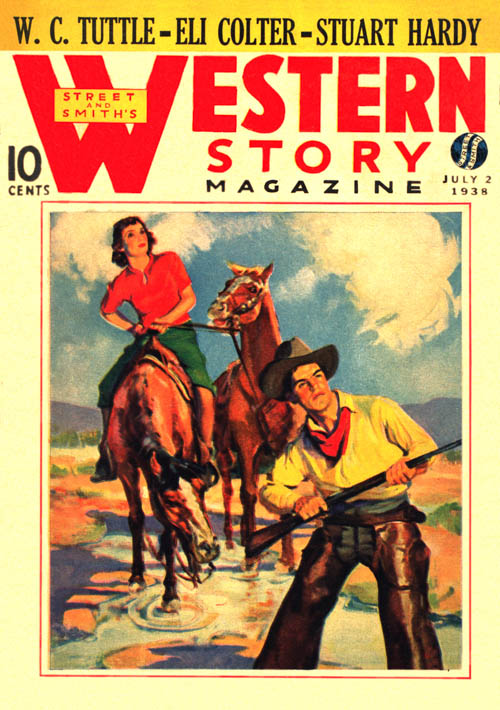 Hot Lead Payoff, Part 2, published in 1938 in Western Story Magazine