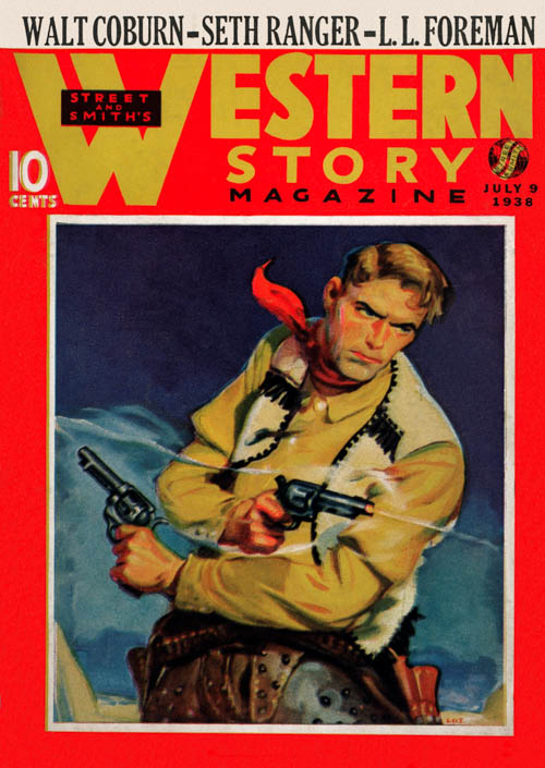 Hot Lead Payoff, Part 3, published in 1938 in Western Story Magazine
