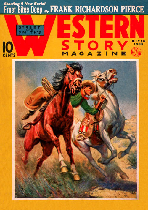 Hot Lead Payoff, Part 4, published in 1938 in Western Story Magazine