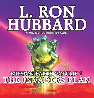 Invaders Plan: Mission Earth Volume 1 audiobook