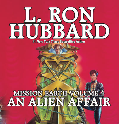 An Alien Affair: Mission Earth Volume 4 audiobook