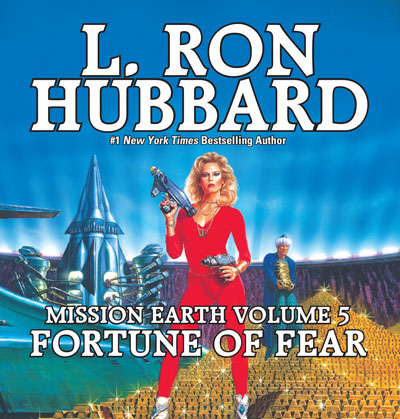 Fortune of Fear: Mission Earth Volume 5 audiobook