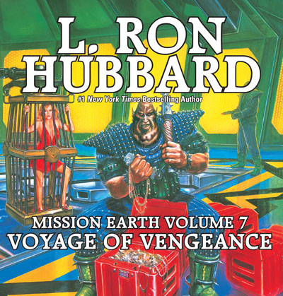 Voyage of Vengeance: Mission Earth Volume 7 audiobook