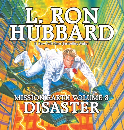 Disaster: Mission Earth Volume 8 audiobook