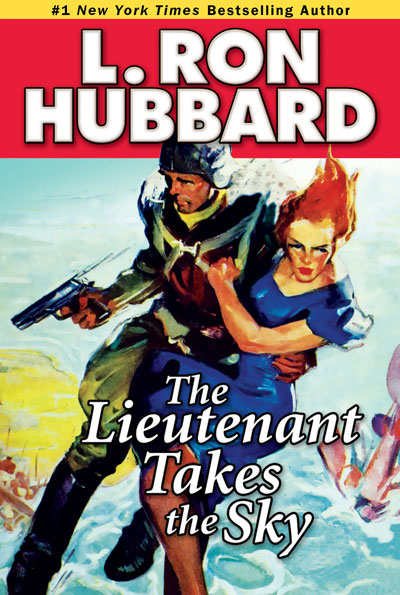 The Lieutenant Takes the Sky trade paperback