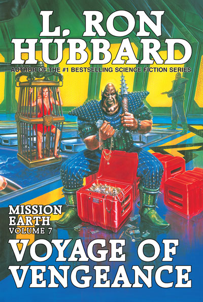 Voyage of Vengeance: Mission Earth Volume 7 trade paperback