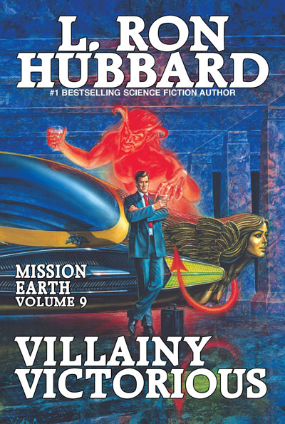 Villainy Victorious: Mission Earth Volume 9 trade paperback