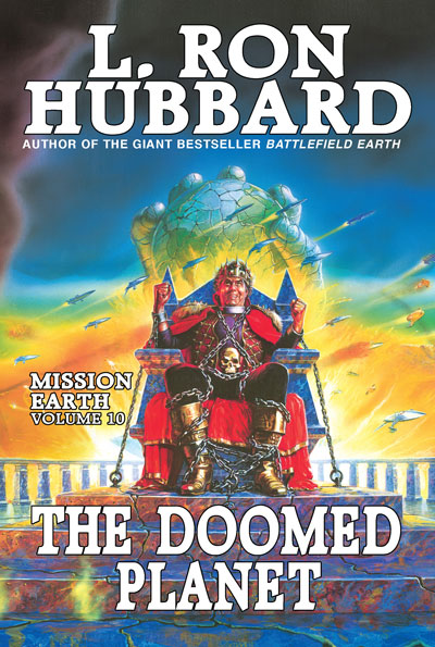 The Doomed Planet: Mission Earth Volume 10 trade paperback