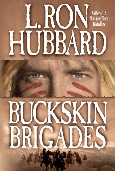 Buckskin Brigades trade paperback