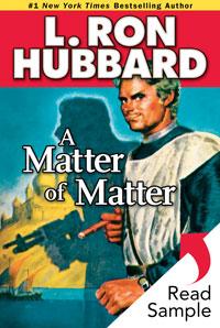 A Matter of Matter Sample