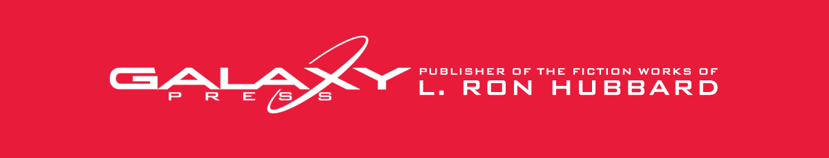 Galaxy Press Publisher of the Fiction Works of L. Ron Hubbard
