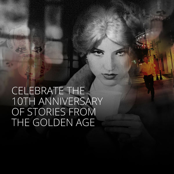 Celebrate the 10th Anniversary of Stories from the Golden Age