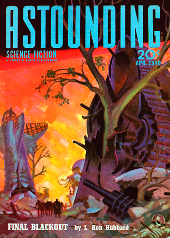Astounding Science Fiction, April 1940, Final Blackout featured on the cover.