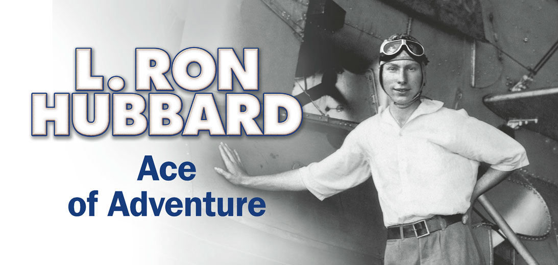 L. Ron Hubbard - Ace of Adventure