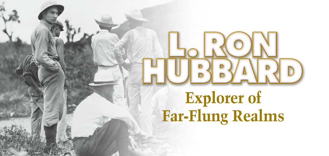 L. Ron Hubbard - Explorer of Far-Flung Realms