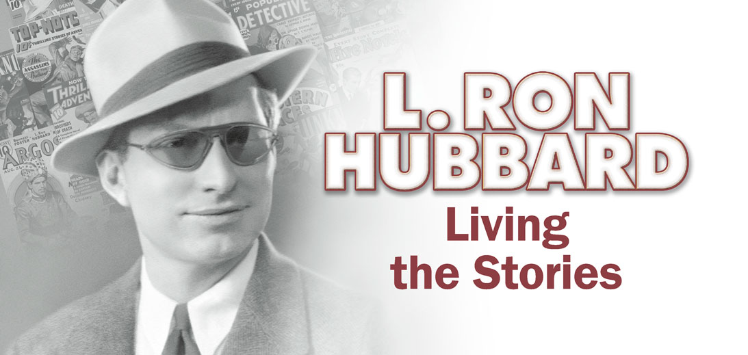 L. Ron Hubbard - Living the Stories