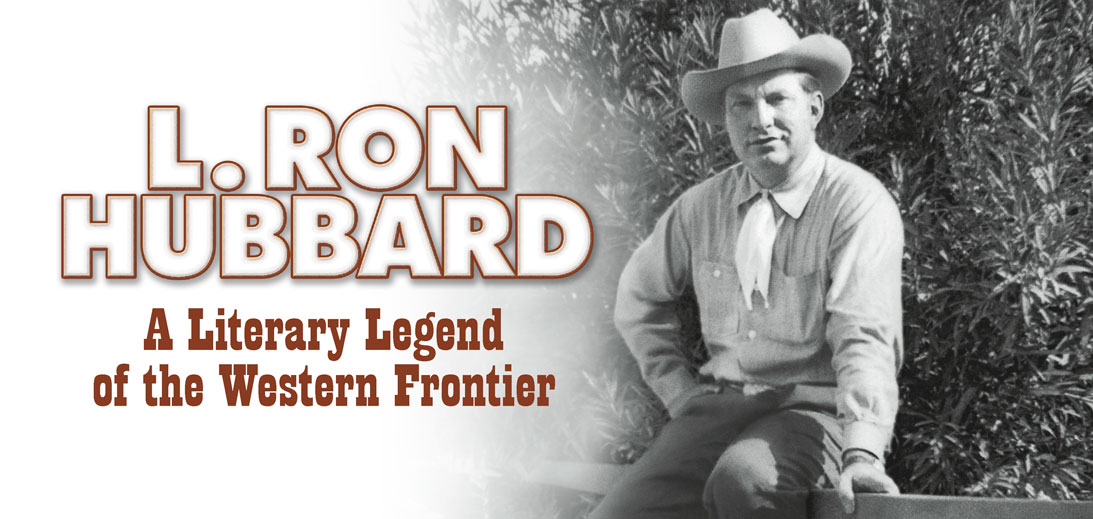 L. Ron Hubbard - A Literary Legend of the Western Frontier