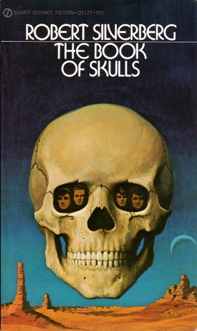 Book of Skulls by Robert Silverberg