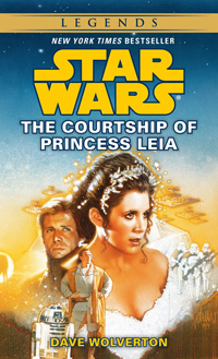 Courtship of Princess Lei by Dave Wolverton