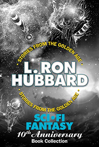 Sci-Fi Fantasy 10th Anniversary Book Collection by L. Ron Hubbard