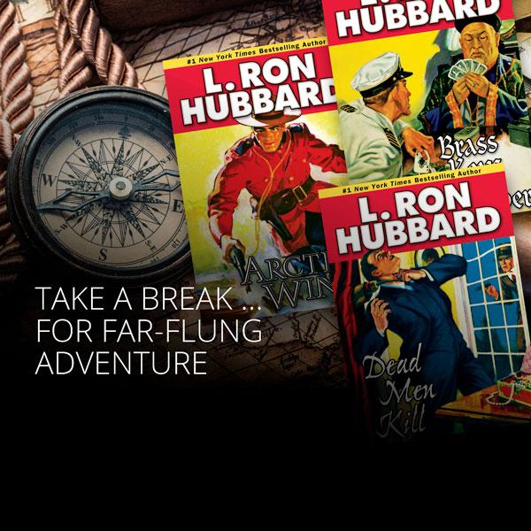 Take a break for far-flung adventure